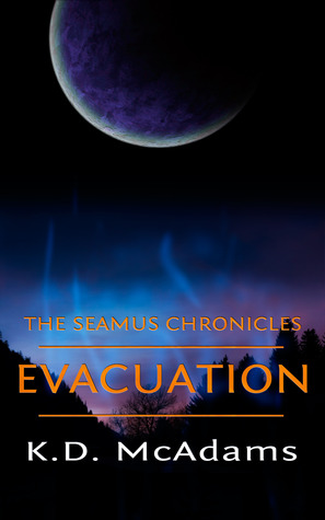 Evacuation by K.D. McAdams