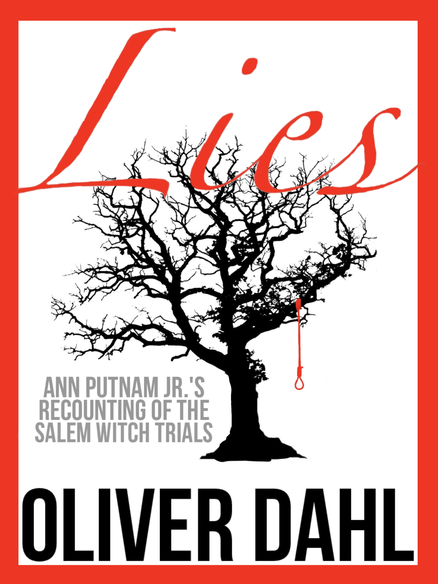Lies by Oliver Dahl