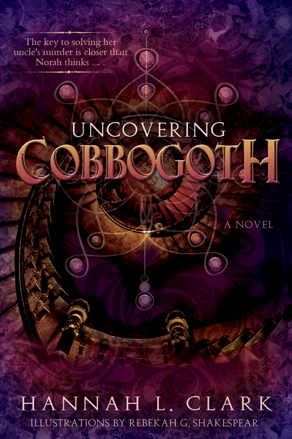 Uncovering Cobbogoth by Hannah L Clark