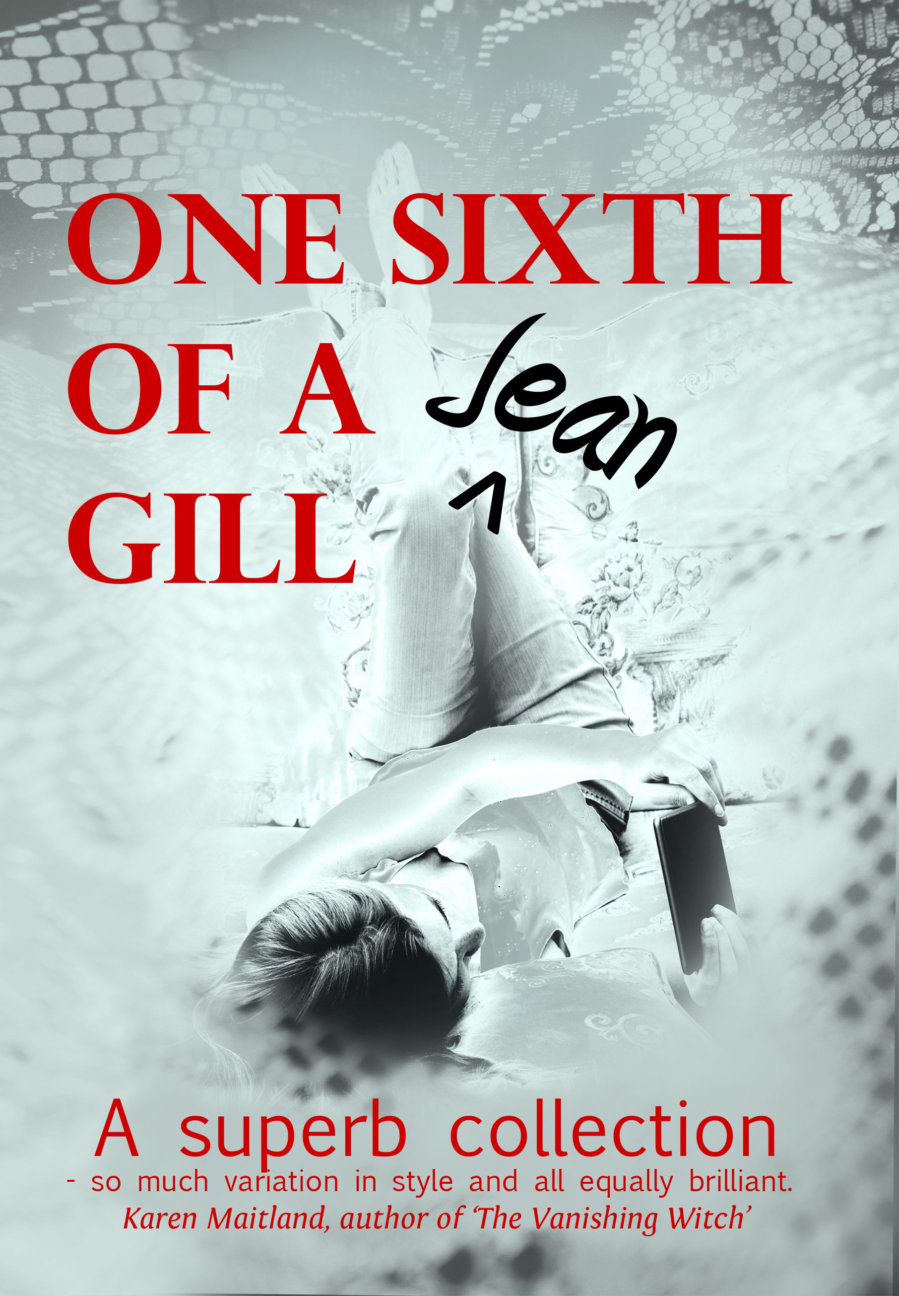 One Sixth of a Gill by Jean Gill