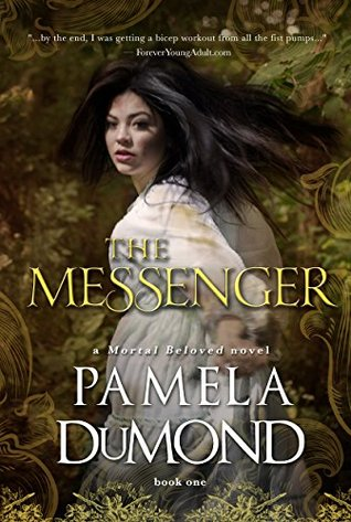 The Messenger by Pamela DuMond